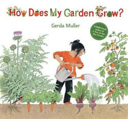 How Does My Garden Grow? by Gerda Muller English Hardcover Book Free Shipping $17.68