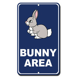 Bunny Area Novelty Funny Metal Sign 8 in x 12 in $14.99