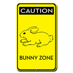Caution Bunny Zone Novelty Funny Metal Sign 8 in x 12 in $14.99
