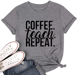 Coffee Teach Repeat Shirt Women Funny Letter Print Graphic T Shirt Summer Casual $20.99