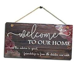 Vintage Home Decor Sign Welcome To Our Home Wall Art Sign where the advice is $18.62