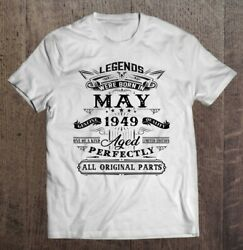72Nd Birthday Vintage For Legends Born In May 1949 Classic Unisex T Shirt S 5XL $14.00