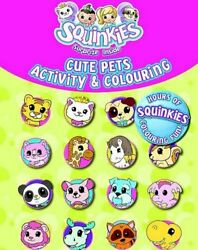 Cute Pets Squinkies Activity amp; Colouring Book The Fast Free Shipping $8.09