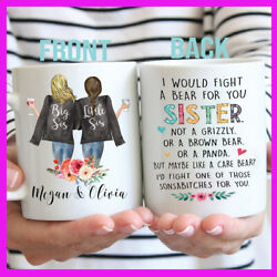 Personalized Sister Mug Gift I would Fight A Bear For You Birthday Holiday Gift $14.29