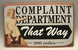 METAL SIGN NOVELTY LITTLE GIRL POINTING COMPLAINT DEPARTMENT THAT WAY 200 MILES $4.50