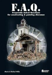 Frequently Asked Questions for Constructing and Painting Dioramas FAQ Frequentl $130.07