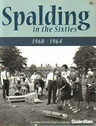 Spalding in the Sixties 1960 1964 by Chapman Kate Intro Paperback Book The $16.89