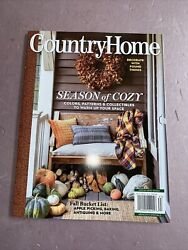COUNTRY HOME MAGAZINE Season Of Cozy Warm up your space Fall 2021 $4.99