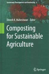 Composting for Sustainable Agriculture Hardcover by Maheshwari Dinesh K. E... $100.77