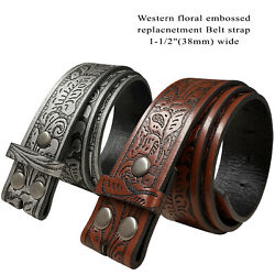 Western Floral Embossed Replacement Belt Strap w Snaps 1 1 2quot; wide $11.95