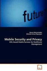 Mobile Security and Privacy: XML based Mobile Services for Healthcare Management $80.04