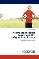 The Impact of Spatial Density and the Configuration of Space: on children's move