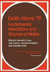 Exotic Atoms 79 Fundamental Interactions and Structure of Matter (English) Paper