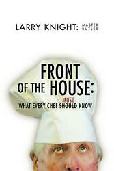 Front of the House by Larry O. Master Butler Knight (English) Paperback Book Fre