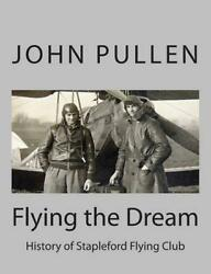 Flying the Dream by John Pullen (English) Paperback Book Free Shipping!