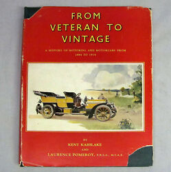 From Veteran to Vintage History of Motoring and Motorcars from 1884 1914 HC DJ $14.99