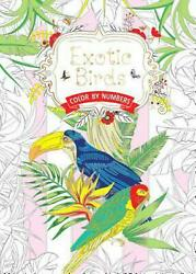 Exotic Birds: Color by Numbers (English) Paperback Book Free Shipping!