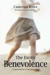 The Exotic Benevolence by Cameron Rowe (English) Paperback Book