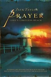 Prayer: Life's Limitless Reach by Jack R. Taylor (English) Paperback Book Free S