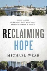 RECLAIMING HOPE - WEAR MICHAEL - NEW HARDCOVER BOOK