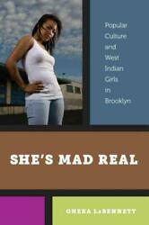 SHE'S MAD REAL - NEW HARDCOVER BOOK