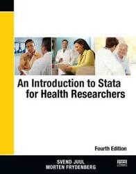 AN INTRODUCTION TO STATA FOR HEALTH RESEARCHERS - JUUL SVEND FRYDENBERG MORTE
