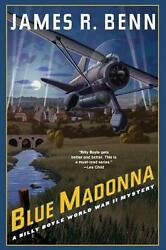 Blue Madonna: A Billy Boyle World War II Mystery by James R. Benn English Pape $19.13