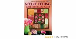 Needle Felting With Cotton and Wool Project Pattern Book MRP $19.95