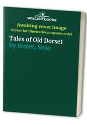 Tales of Old Dorset by Street Sean Paperback Book The Fast Free Shipping