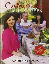 Catherine#x27;s Family Kitchen by Catherine Fulvio Book The Fast Free Shipping $13.65