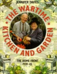 The Wartime Kitchen and Garden by Davies Jennifer Hardback Book The Fast Free $9.13