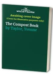 The Compost Book by Taylor Yvonne Hardback Book The Fast Free Shipping $10.08