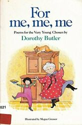 For Me Me Me (Knight Books) by Butler Dorothy Paperback Book The Fast Free