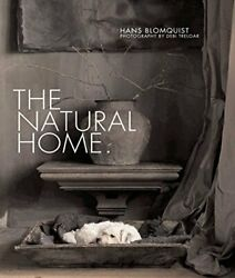 The Natural Home: Creative interiors inspired by the beaut... by Blomquist Hans $24.91