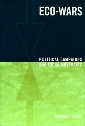 Eco Wars: Gold Land and People in the Brazilian Amazon: Political Campaigns an $173.25