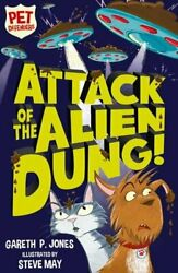 Attack of the Alien Dung! (Pet Defenders) by Jones Gareth P. Book The Fast Free