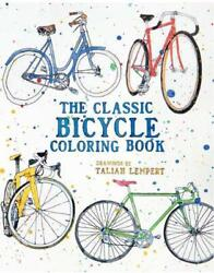 The Classic Bicycle Coloring Book by Taliah Lempert Paperback Book Free Shipping