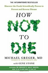 How Not To Die: Discover the foods scientifically proven to pr... by Stone Gene $13.45