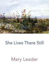 She Lives There Still by Mary Leader Paperback Book Free Shipping!