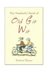 The Wonderful World of Old Git Wit by Richard Benson Book The Fast Free Shipping