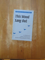 This Wood Sang Out Collection of Poetry & Prose Western Massachusetts Writers SC