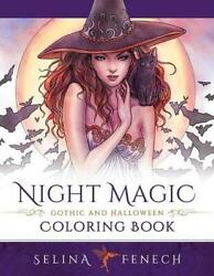 Night Magic Gothic and Halloween Coloring Book by Selina Fenech English Pape