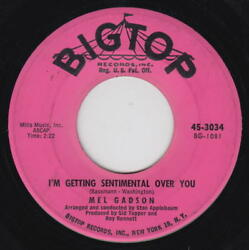 MEL GADSON 45rpm Big Top 3034 Comin' Down With LoveI'm Getting R