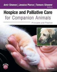 Hospice and Palliative Care for Companion Animals: Principles and Practice Paper