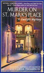 Murder On St.Mark's Place: A Gaslight Mystery (Gaslight... by Thompson Victoria