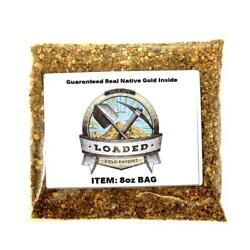 8oz Gold Paydirt 100% Unsearched and Guaranteed $26.00