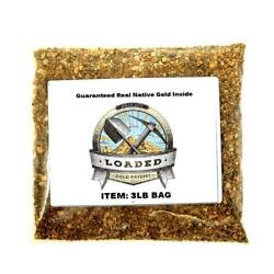 3lbs Gold Paydirt 100% Unsearched and Guaranteed $35.00