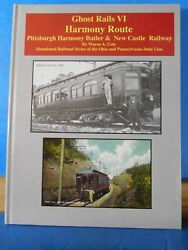 Ghost Rails VI Harmony Route Pittsburgh Harmony Butler & New Castle Railway Sign