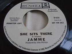 Rare Psych Promo 45 : Jamme ~ She Sits There ~ Poor Widow ~ Dunhill 4231