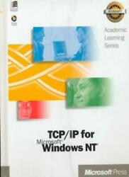 Tcp Ip for Microsoft Windows Nt By Microsoft Corporation $71.18